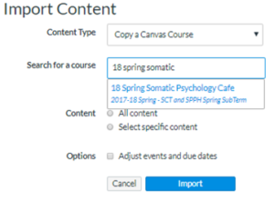 """In the Import Content window, a course name was entered into the second area called """"Search for a course."""" There is an Import button at the bottom right."""