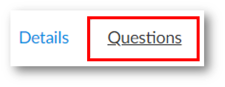 Two tabs, called Details and Questions. The Questions tab which is at the right is highlighted.
