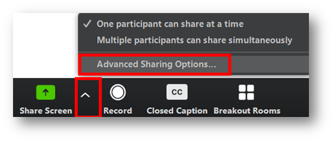In the Zoom toolbar, the arrow to the right of the Share Screen button is highlighted with an open menu. Within the menu the third item, called Advanced Sharing Options, is highlighted.