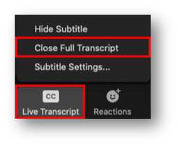 CC button is highlighted with an open menu. Within the menu, Close Full Transcript is highlighted.