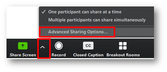 the arrow to access the screen sharing drop-down menu, and the option, Advanced Sharing Options