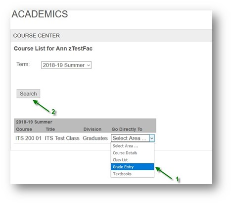 An arrow labeled number 1 pointing to the Grade Entry selection in the Go Directly To drop-down menu, and an arrow labeled number 2 pointing to the Search button