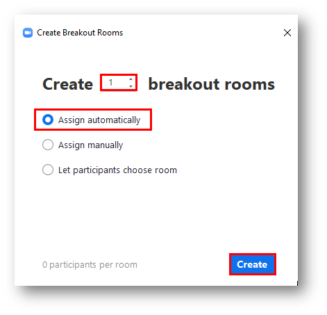 The the field for selecting the number of breakout rooms, the Assign Automatically radio button option, and the Create button in the Create Breakout Rooms pup-up menu