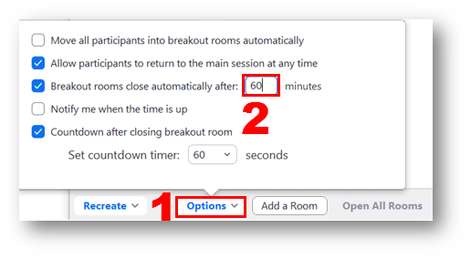 The options button labeled number 1, and the field for entering the breakout room duration time in minutes in the Options pop-up menu, labeled number 2