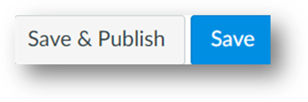 The Save and publish, and the Save button